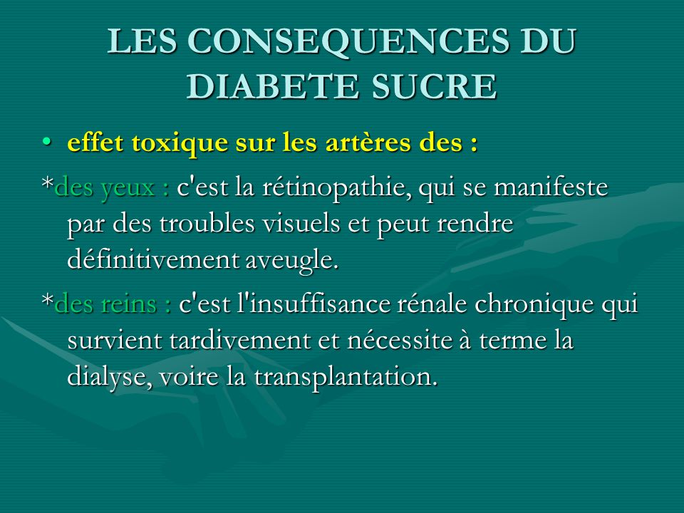 LES CONSEQUENCES DU DIABETE SUCRE