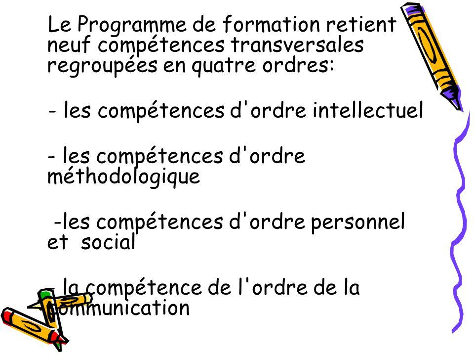- les compétences d ordre intellectuel