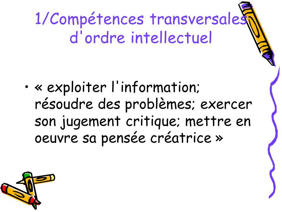 1/Compétences transversales d ordre intellectuel