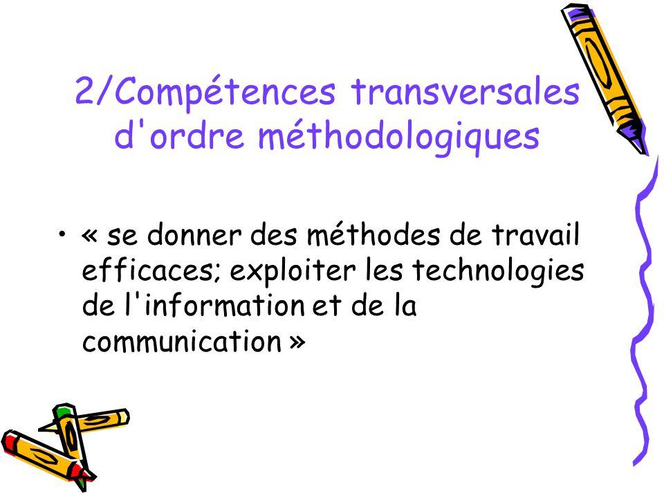 2/Compétences transversales d ordre méthodologiques