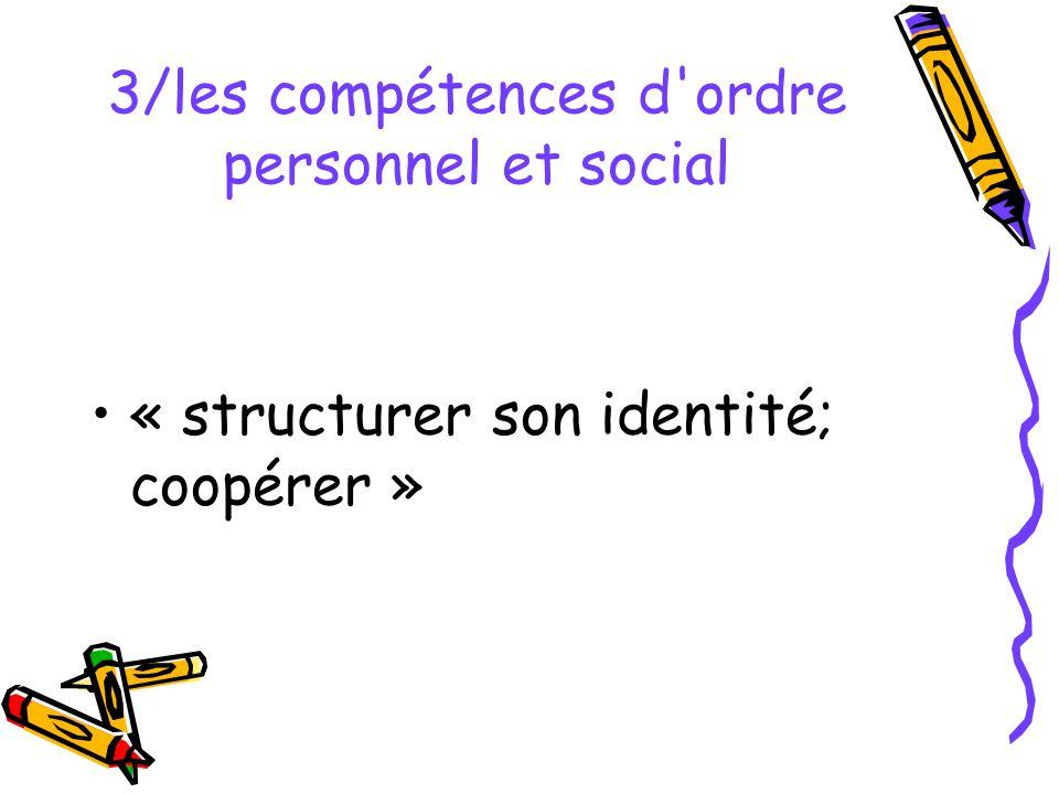 3/les compétences d ordre personnel et social