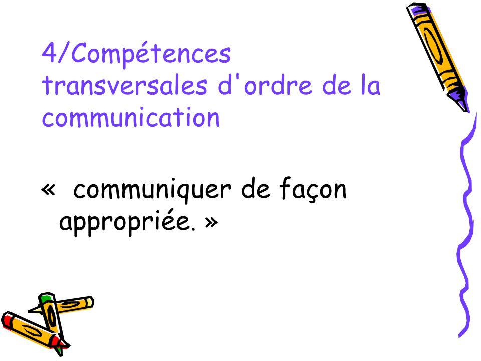 4/Compétences transversales d ordre de la communication