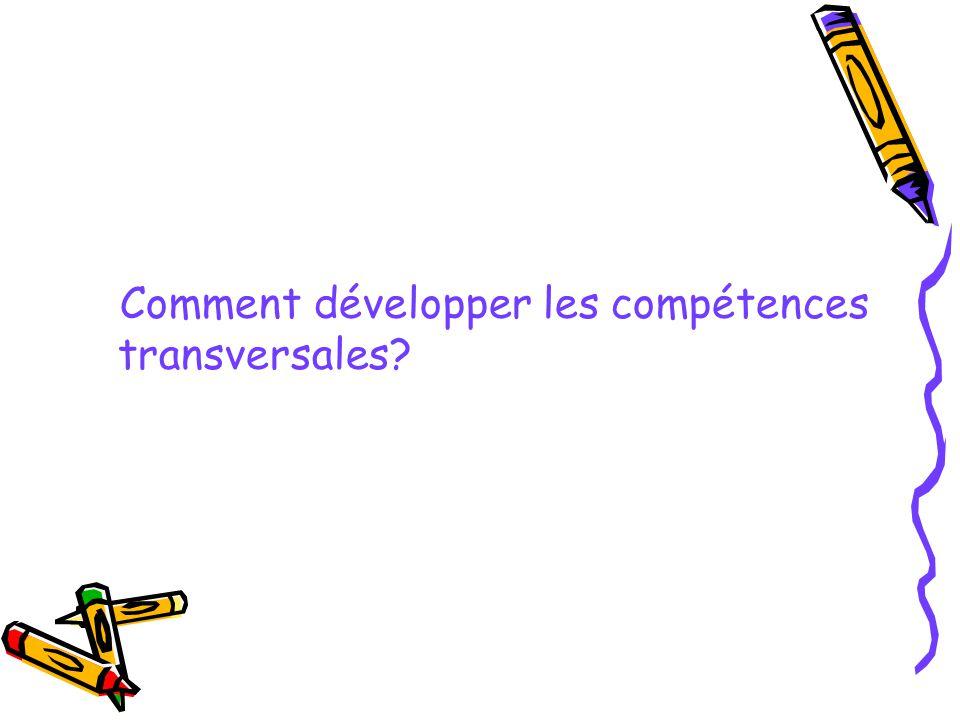 Comment développer les compétences transversales