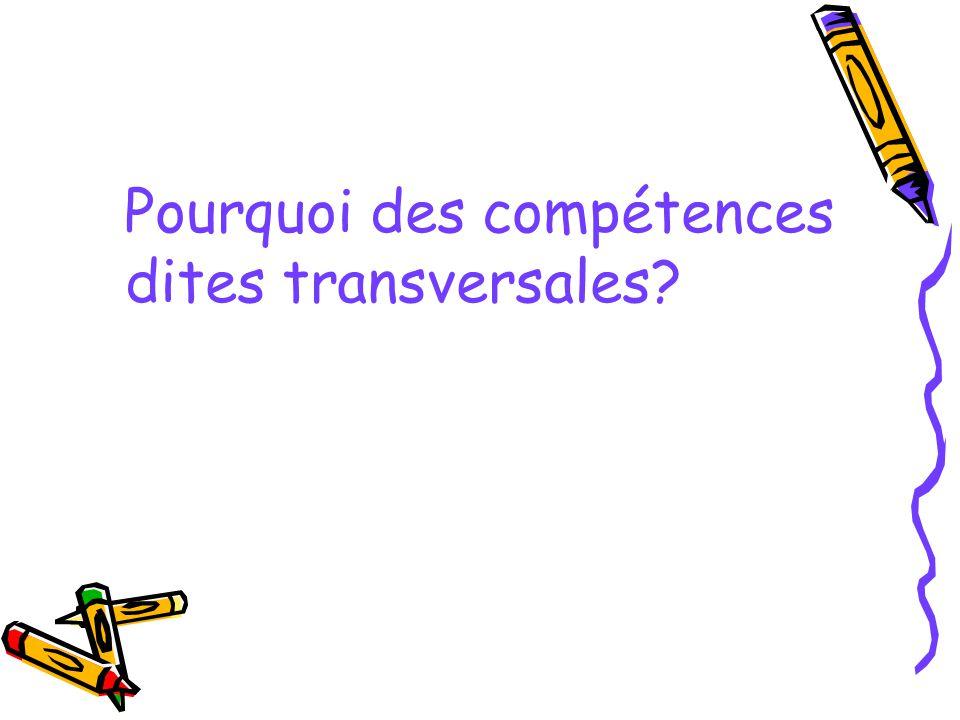 Pourquoi des compétences dites transversales