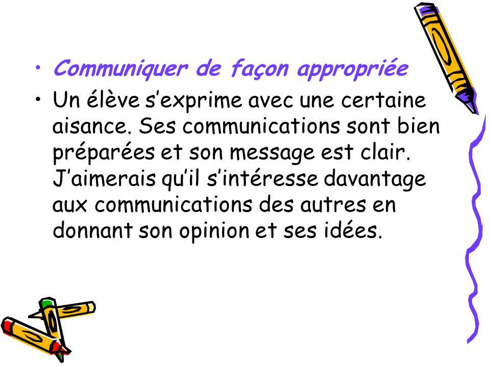 Communiquer de façon appropriée