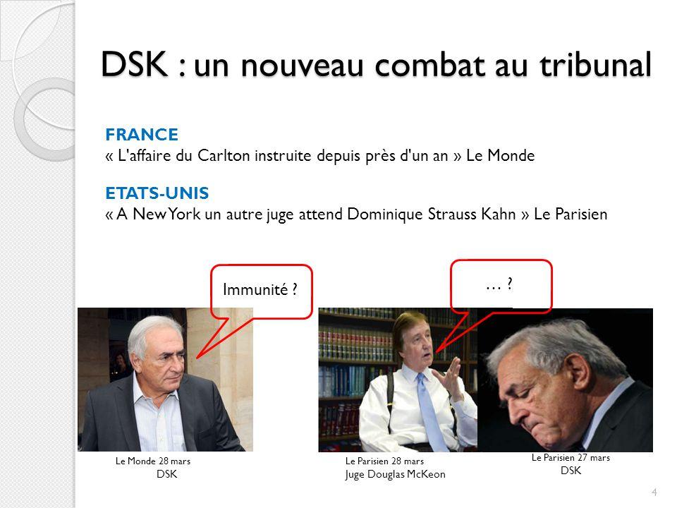 DSK : un nouveau combat au tribunal