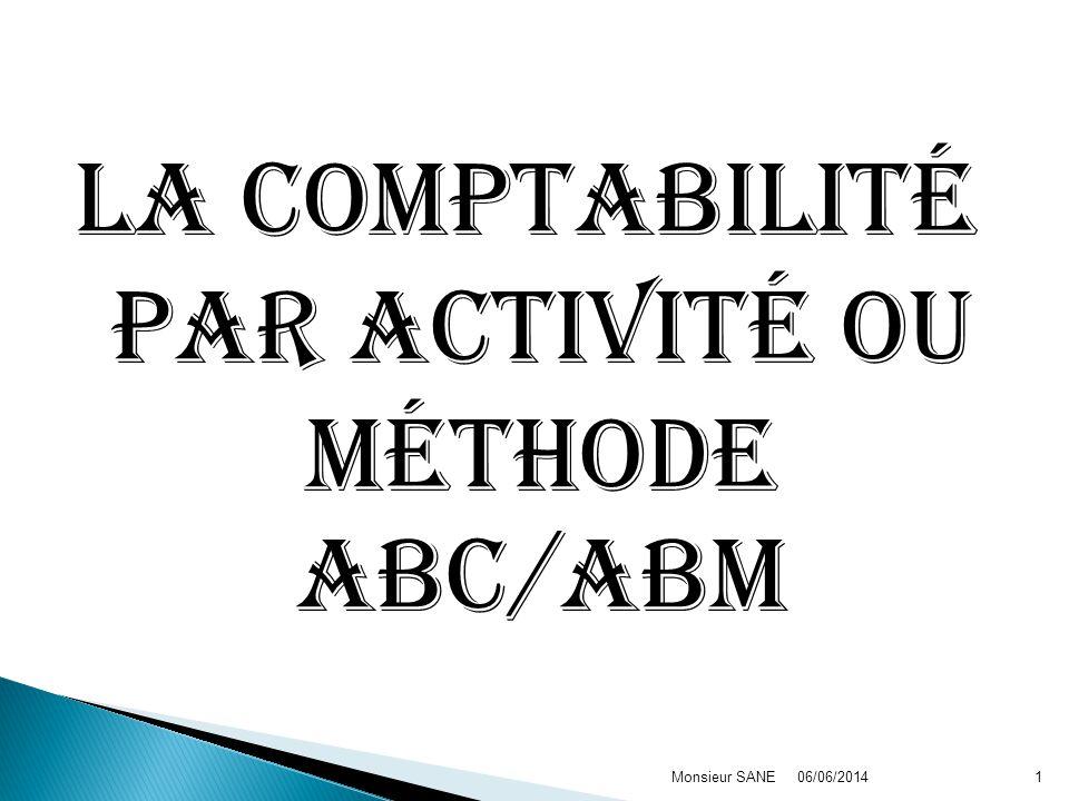 La comptabilité par activité ou méthode ABC/ABM