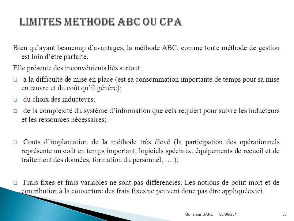 LIMITES METHODE ABC ou cpa
