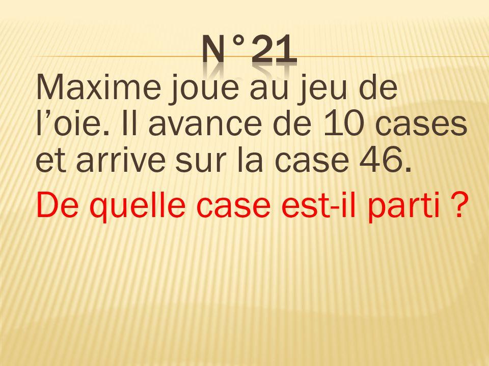n°21 Il est parti de la case 36.