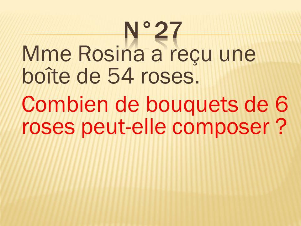 Elle peut composer 9 bouquets.