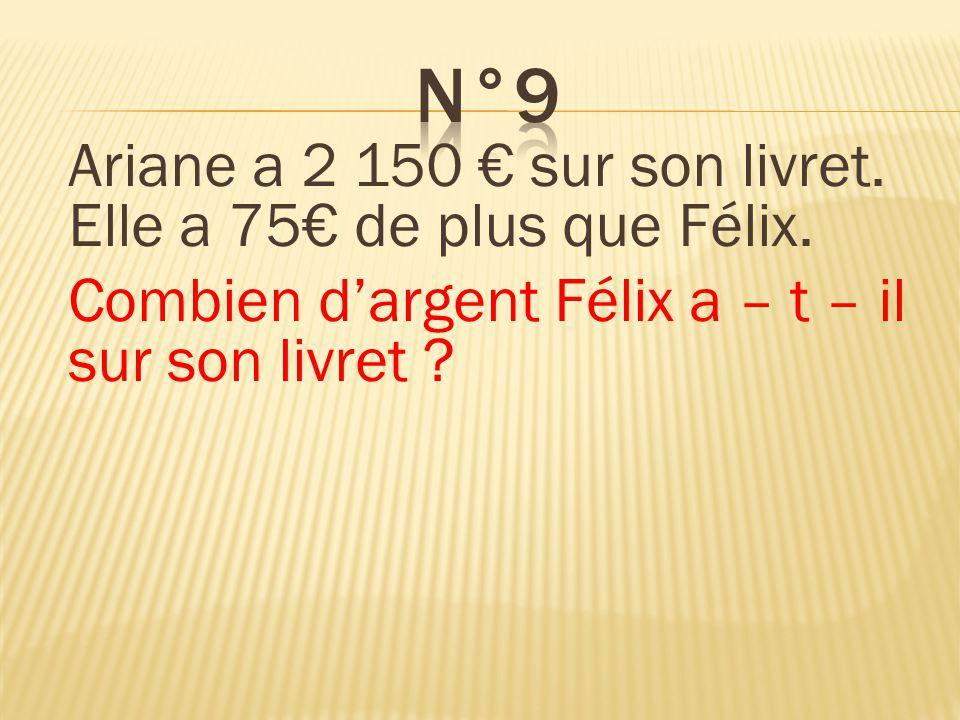 n°9 Félix a 2 075€ sur son livret.