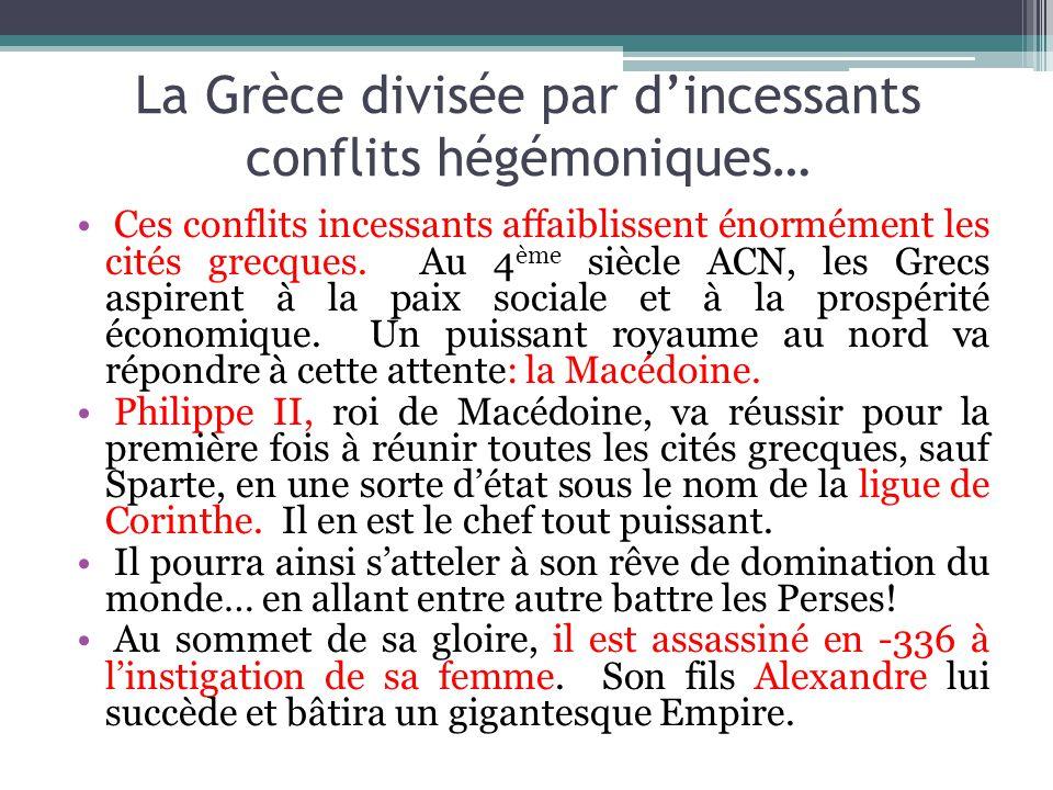 La Grèce divisée par d'incessants conflits hégémoniques…