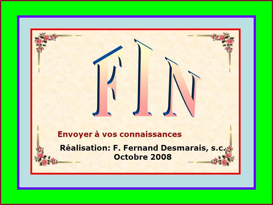 Réalisation: F. Fernand Desmarais, s.c. Octobre 2008