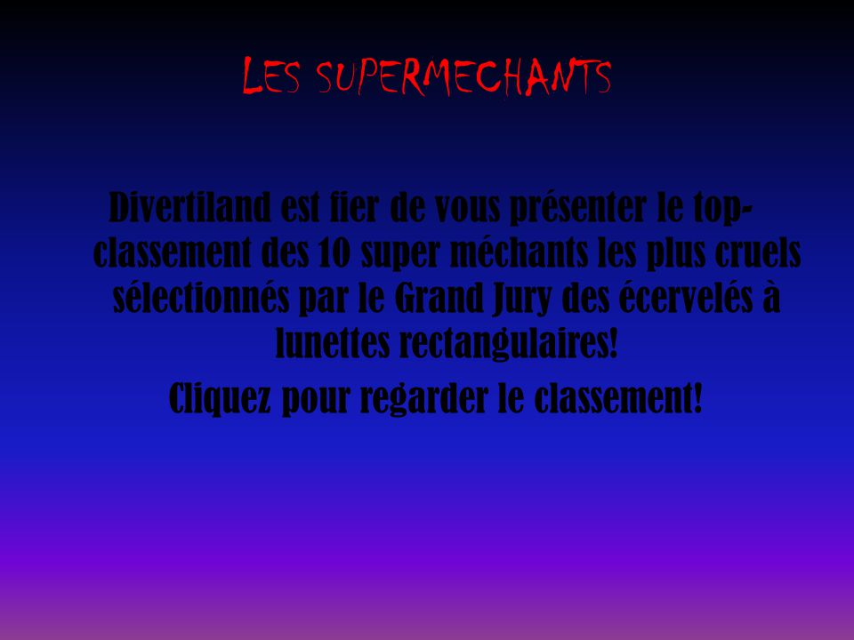 LES SUPERMECHANTS