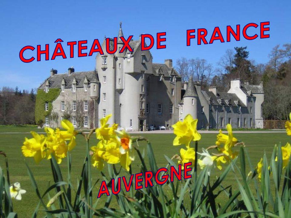 CHÂTEAUX DE FRANCE AUVERGNE