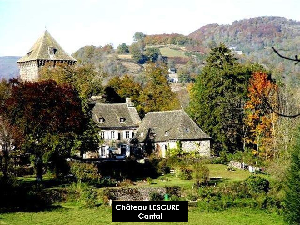 Château LESCURE Cantal