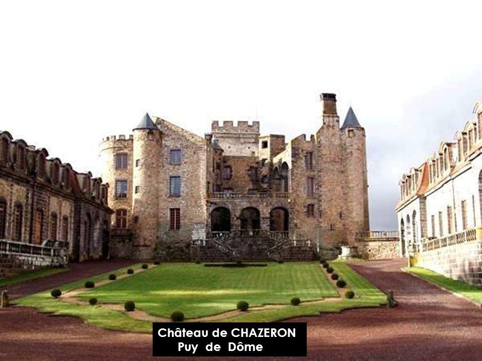 Château de CHAZERON Puy de Dôme