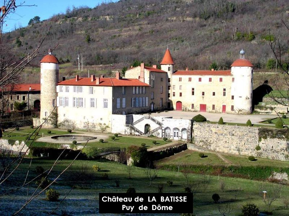 Château de LA BATISSE Puy de Dôme