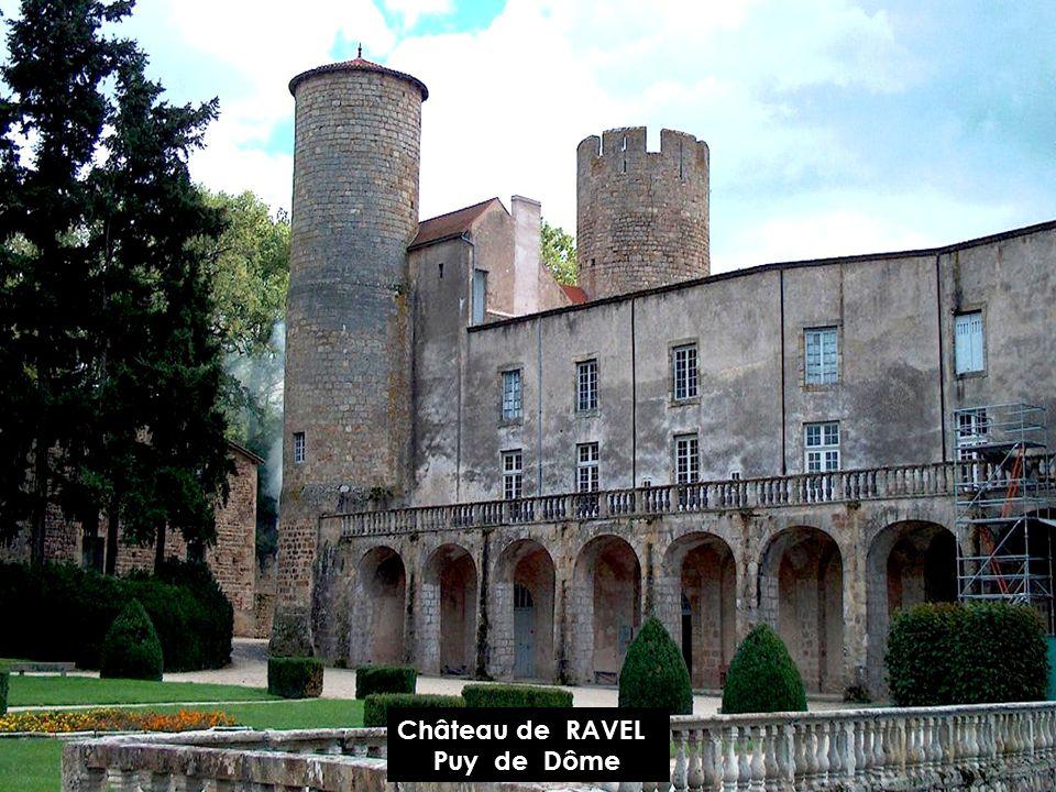Château de RAVEL Puy de Dôme