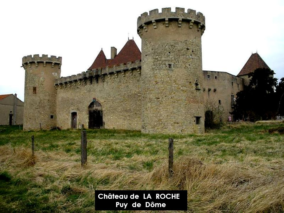 Château de LA ROCHE Puy de Dôme