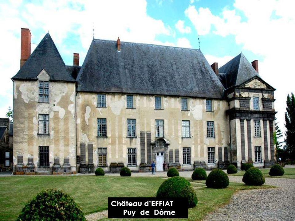 Château d'EFFIAT Puy de Dôme