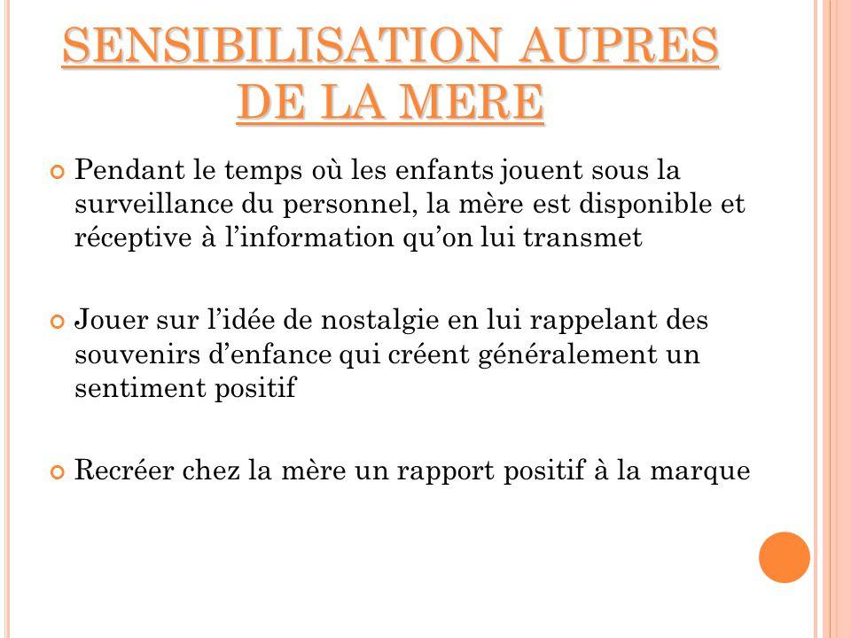 SENSIBILISATION AUPRES DE LA MERE