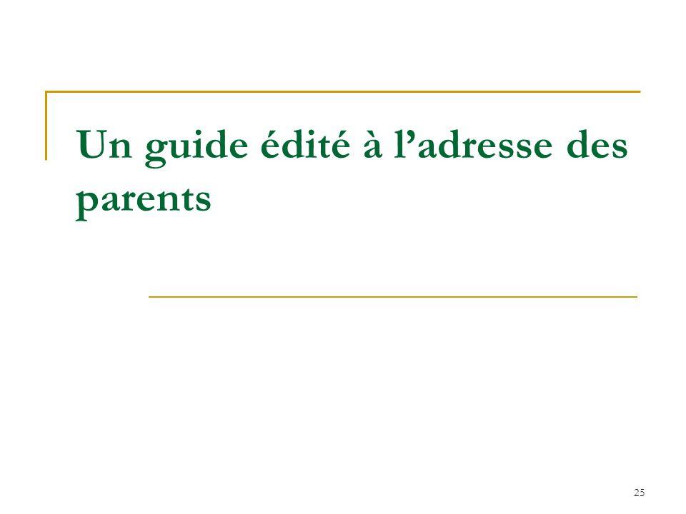Un guide édité à l'adresse des parents