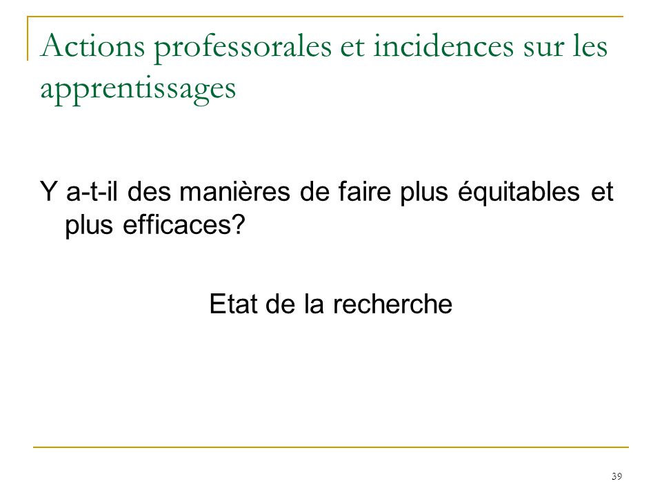 Actions professorales et incidences sur les apprentissages