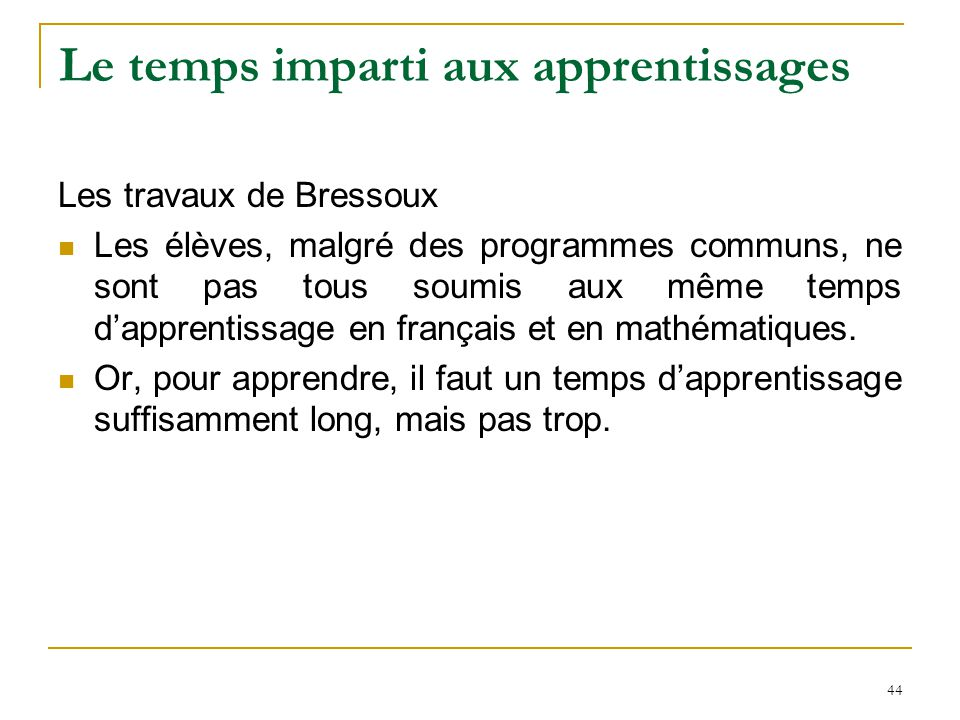Le temps imparti aux apprentissages