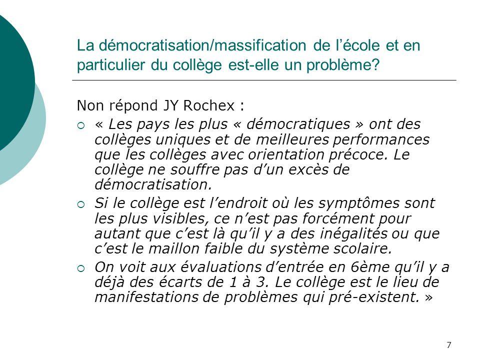 La démocratisation/massification de l'école et en particulier du collège est-elle un problème