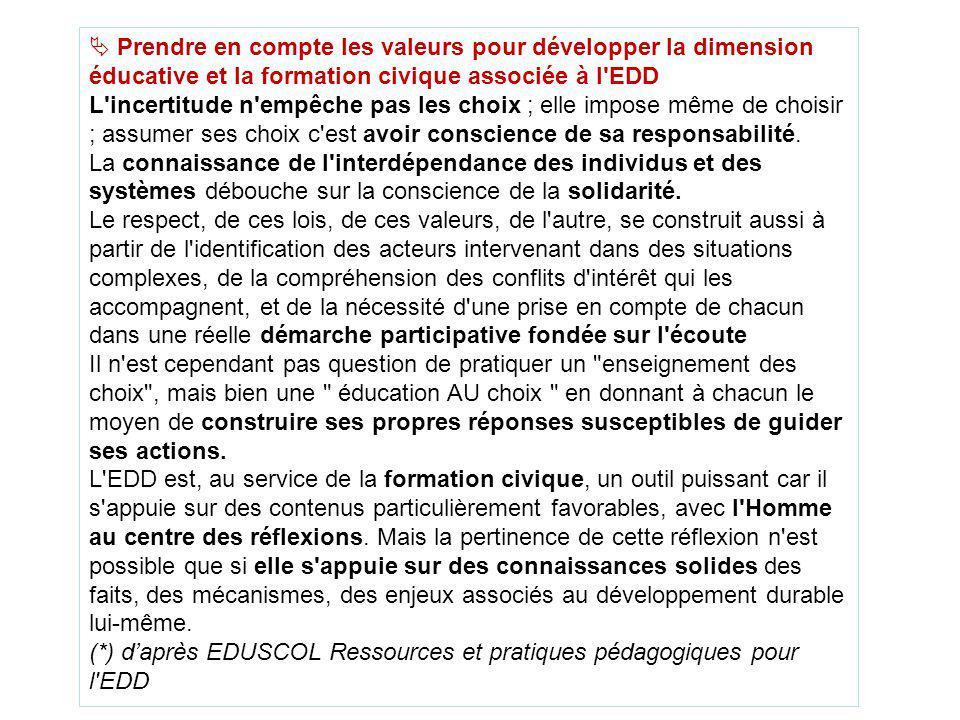 Prendre en compte les valeurs pour développer la dimension éducative et la formation civique associée à l EDD