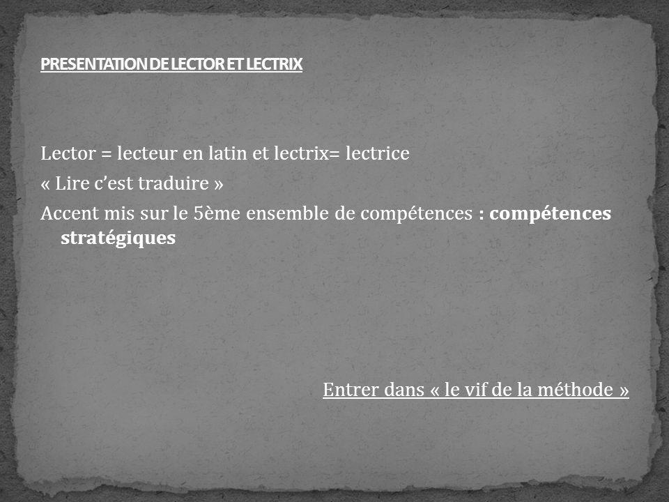 PRESENTATION DE LECTOR ET LECTRIX