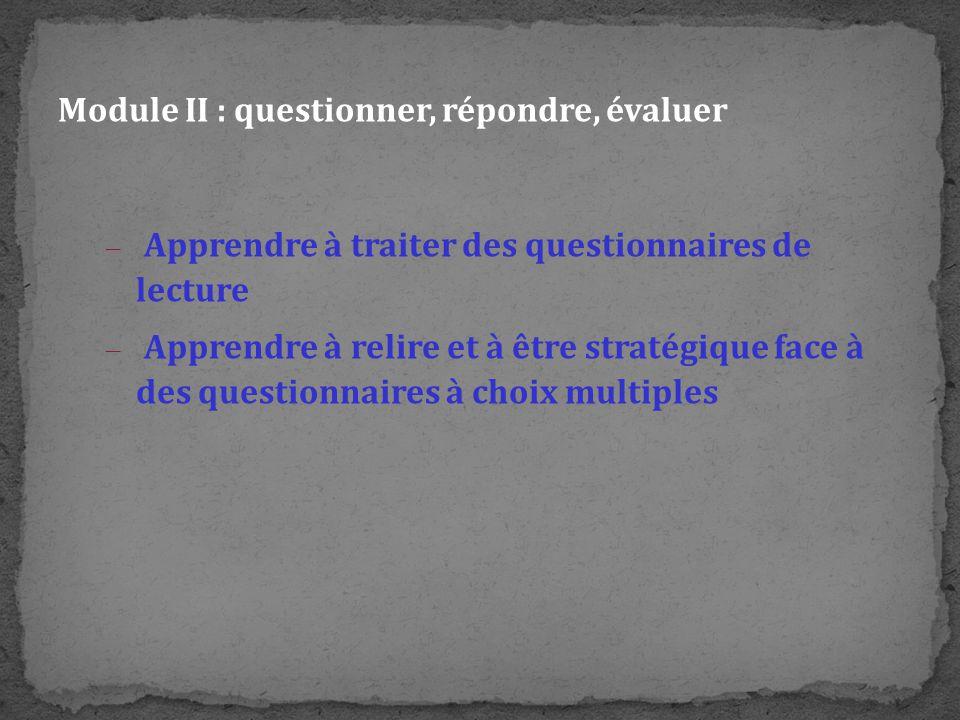 Module II : questionner, répondre, évaluer