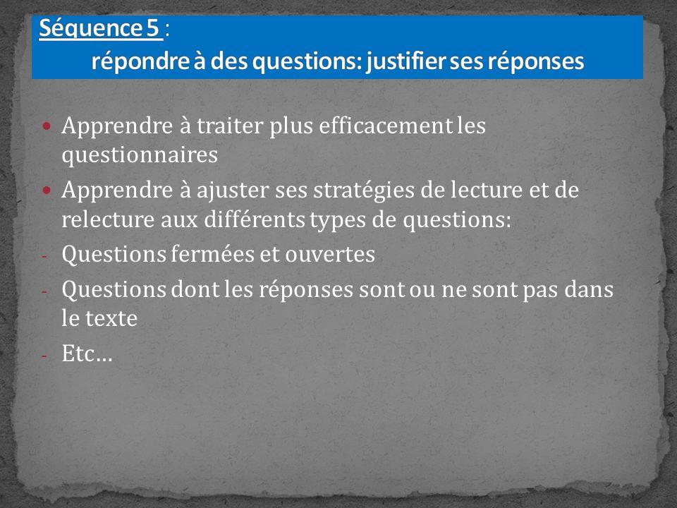 Séquence 5 : répondre à des questions: justifier ses réponses