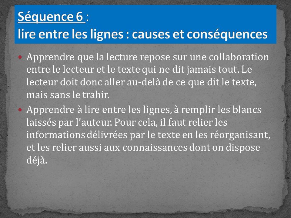 Séquence 6 : lire entre les lignes : causes et conséquences