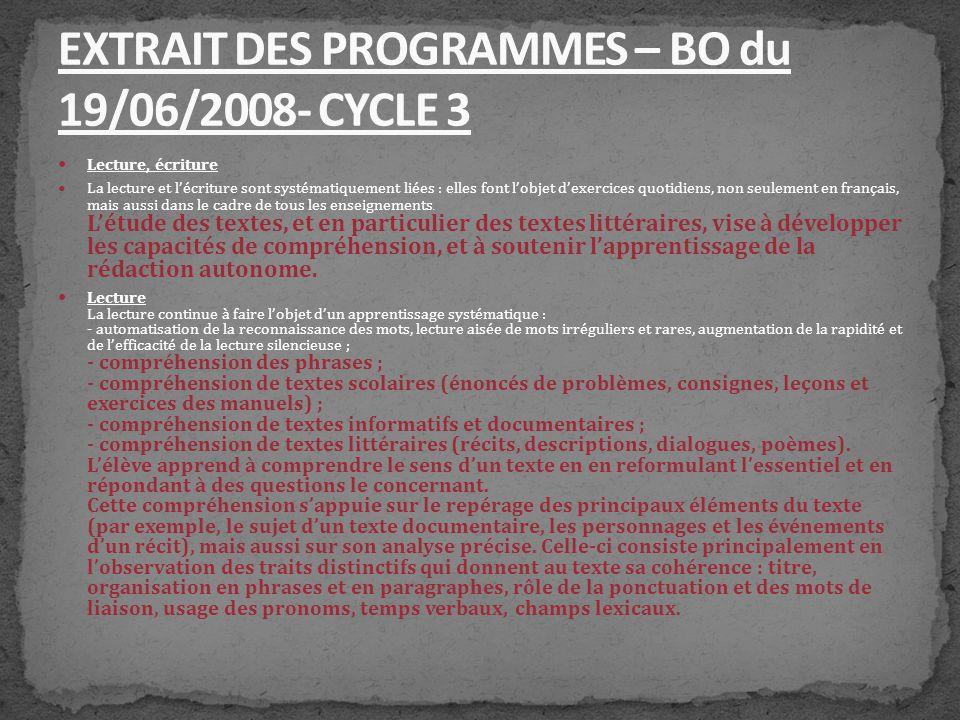 EXTRAIT DES PROGRAMMES – BO du 19/06/2008- CYCLE 3