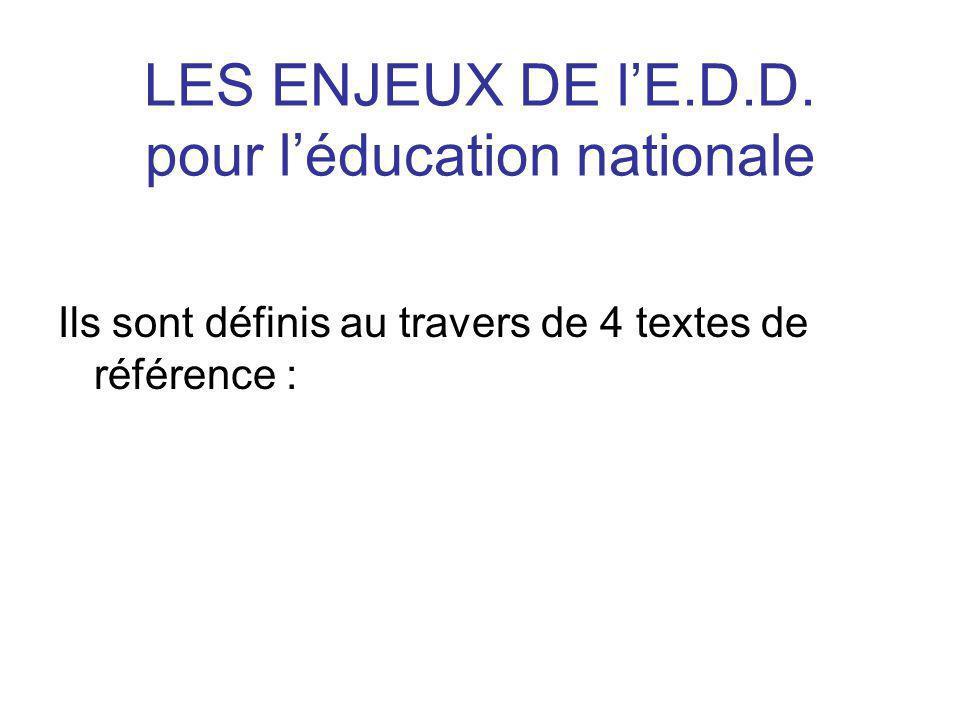 LES ENJEUX DE l'E.D.D. pour l'éducation nationale