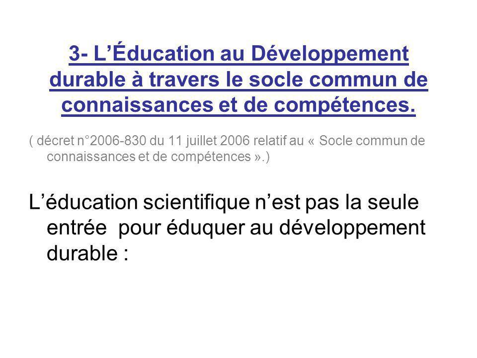 3- L'Éducation au Développement durable à travers le socle commun de connaissances et de compétences.