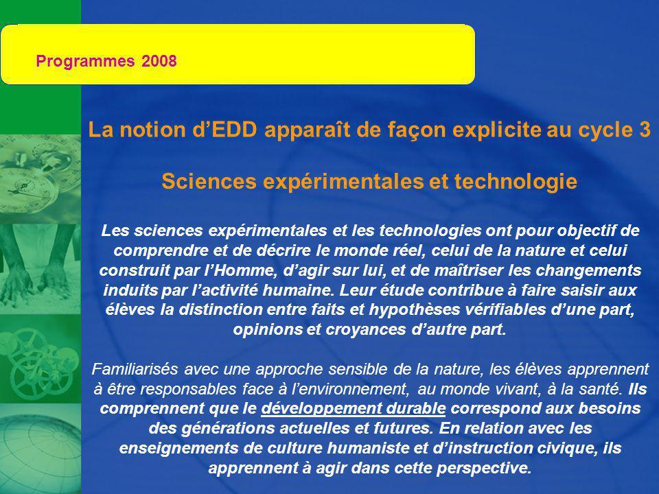 Programmes 2008 La notion d'EDD apparaît de façon explicite au cycle 3