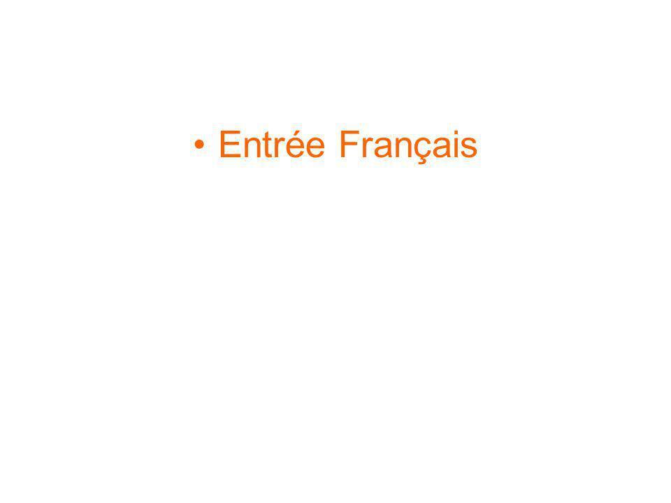 Entrée Français