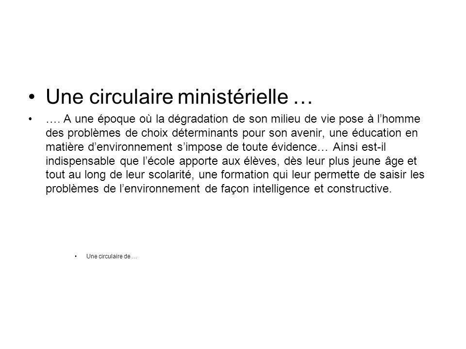 Une circulaire ministérielle …