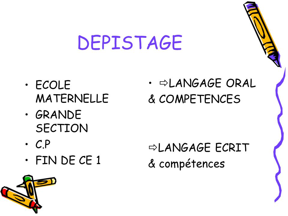DEPISTAGE LANGAGE ORAL ECOLE MATERNELLE & COMPETENCES GRANDE SECTION