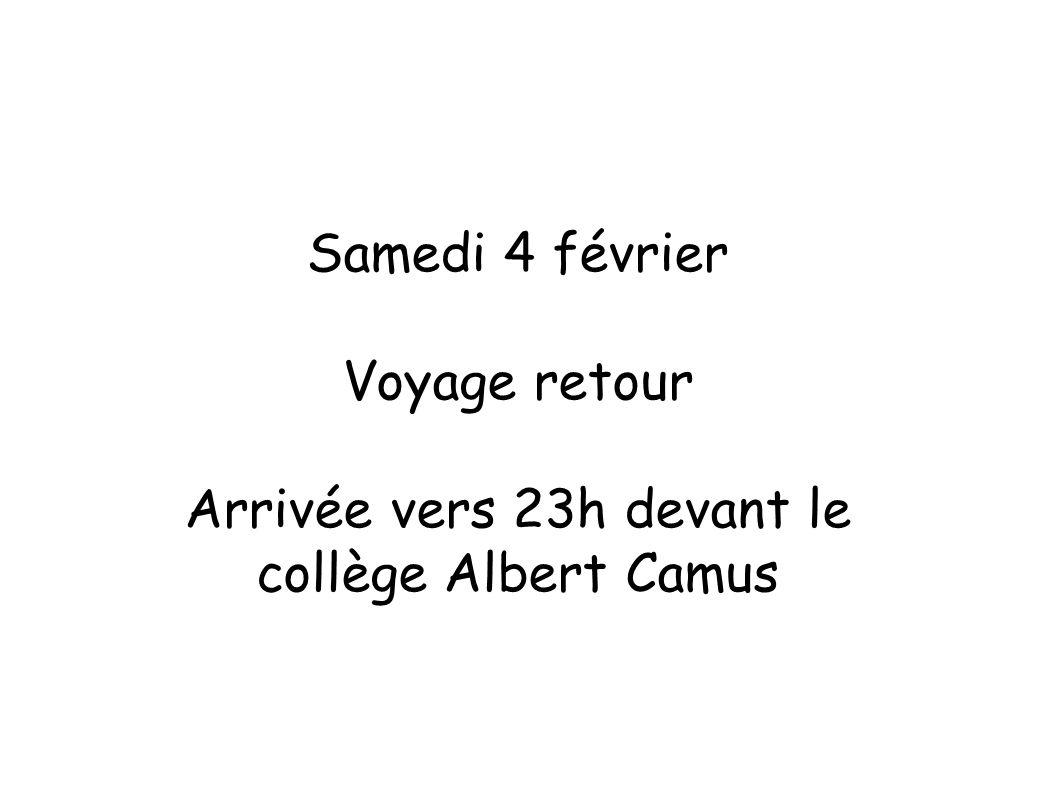 Arrivée vers 23h devant le collège Albert Camus