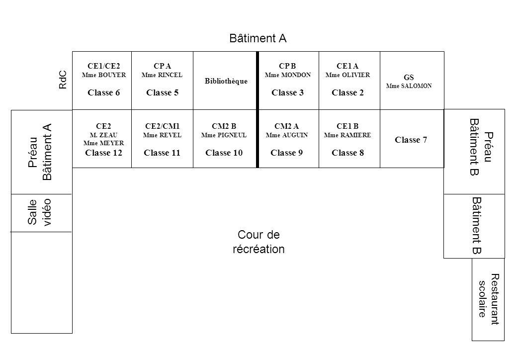 CE1/CE2 Mme BOUYER Classe 6 CE2 M. ZEAU Mme MEYER Classe 12