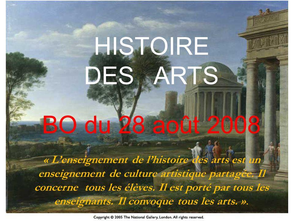 HISTOIRE DES ARTS BO du 28 août 2008 HISTOIRE DES ARTS