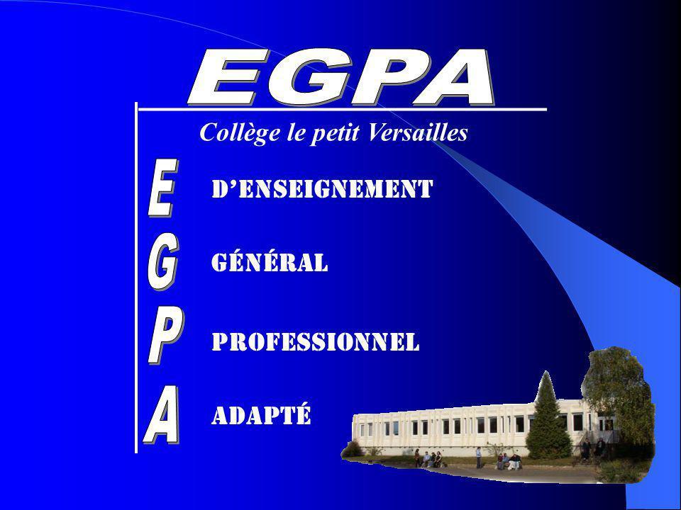 E G P A EGPA Collège le petit Versailles D'Enseignement Général