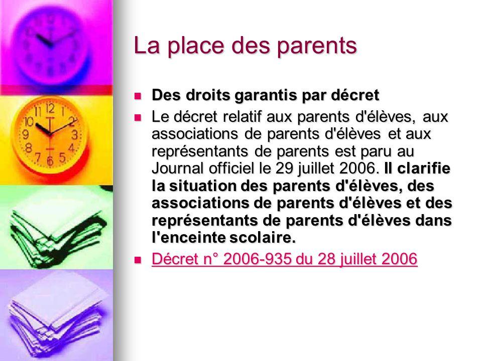 La place des parents Des droits garantis par décret