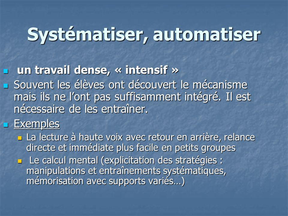 Systématiser, automatiser
