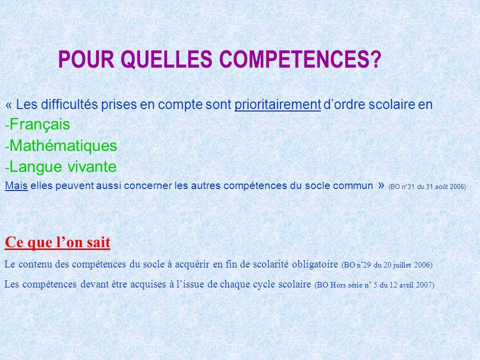 POUR QUELLES COMPETENCES