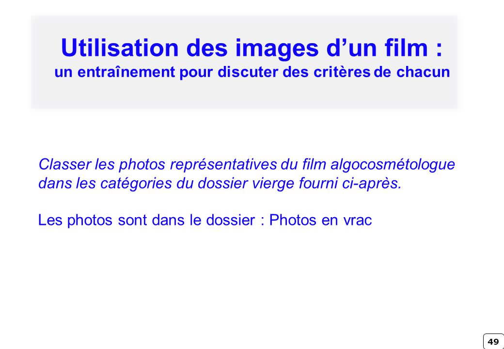 Utilisation des images d'un film : un entraînement pour discuter des critères de chacun
